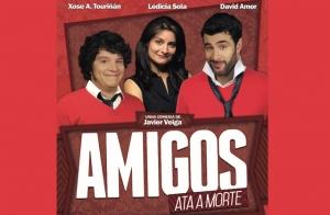 Entradas AMIGOS ATA A MORTE en Vigo. Sábado 17 de octubre ¡Oferta limitada!